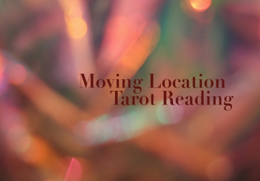 read in tarot about you moving your location