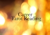 do a detailed tarot reading about your career